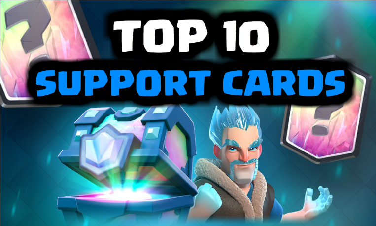 Best Support Cards Clash Royale