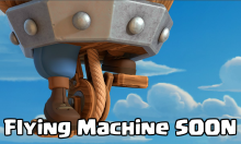 Clash Royale Flying Machine New Card Release Date