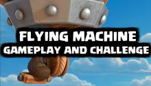 Flying Machine Gameplay Challenge Clash Royale