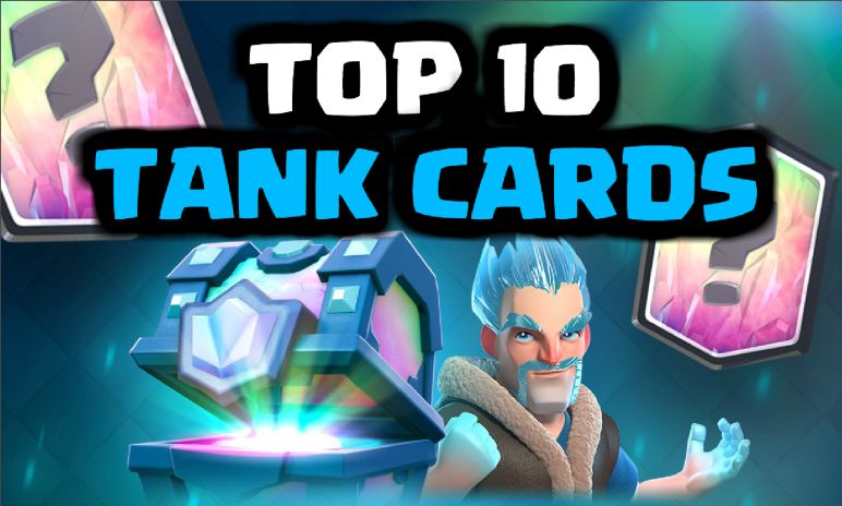 Best Tank Cards Clash Royale