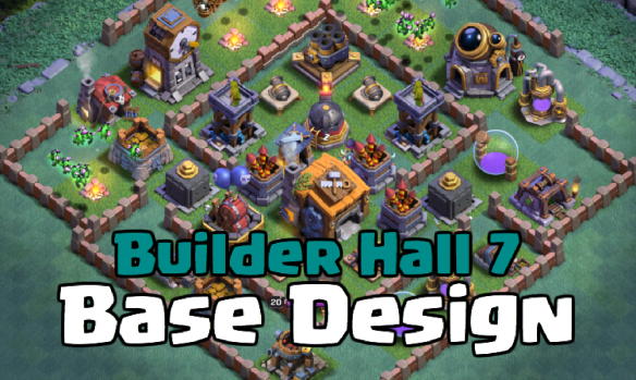 Builder Hall 7 Clash For Dummies