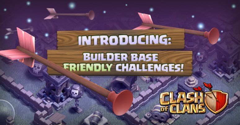 Builder Base Friendly Challenges Clash of Clans October Update
