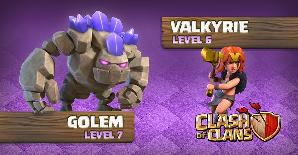 Golem Level 7 Valkyrie Level 6 Clash of Clans October Update