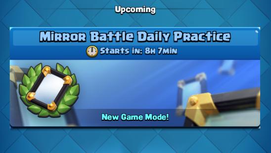 Mirror Battle Daily Practice Clash Royale