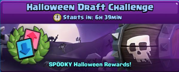 Halloween Draft Challenge Clash Royale
