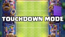 Touchdown Mode Clash Royale
