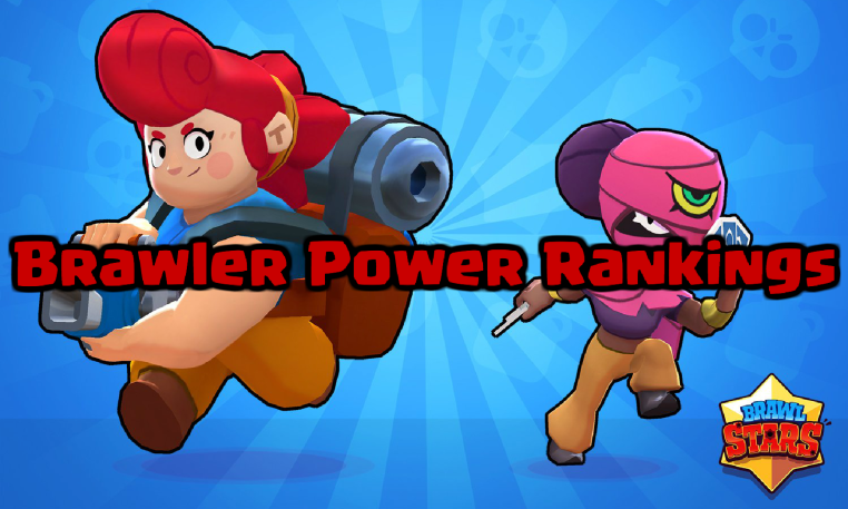 Brawl Stars Brawler Power Rankings