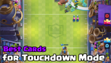 Best Cards to Draft Touchdown Mode Clash Royale