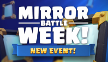 Mirror Battle Week Clash Royale