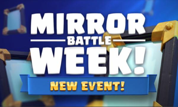 Mirror Battle Week Clash Royale