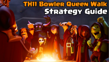 Clash of Clans Town Hall 11 Bowler Queen Walk Strategy