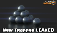 Clash Royale New Trapper Card LEAKED