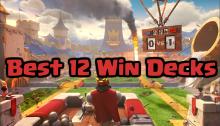 Best 12 Win Challenge Decks Clash Royale