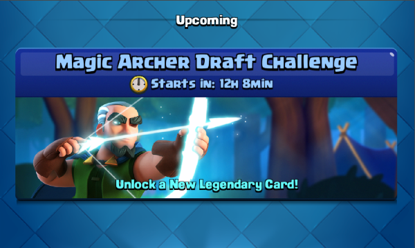 Magic Archer Draft Challenge Clash Royale