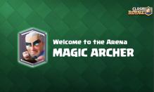Best Magic Archer Decks Clash Royale