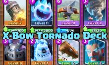 X Bow Tornado Deck Clash Royale