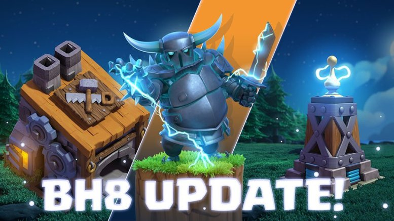 Builder Hall 8 March 2018 Update Clash of Clans
