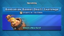 Barbarian Barrel Draft Challenge Clash Royale