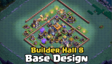 Best Builder Hall 8 Base Design Layout Clash of Clans