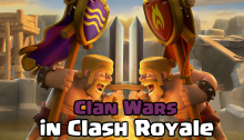 Clan Wars Leaked April Update Clash Royale