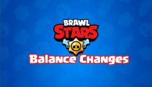 Brawl Stars February 2019 Balancing Update