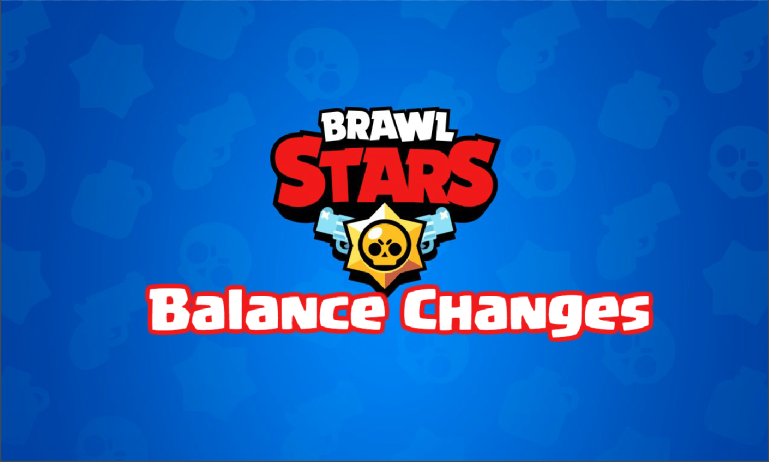 Brawl Stars March 2018 Balancing Update