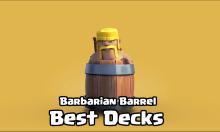 Barbarian Barrel Decks Clash Royale