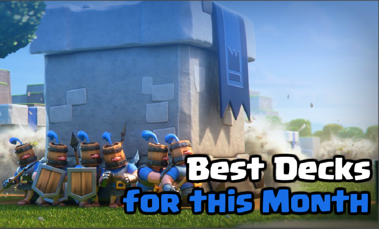 Best Decks Clash Royale October 2018
