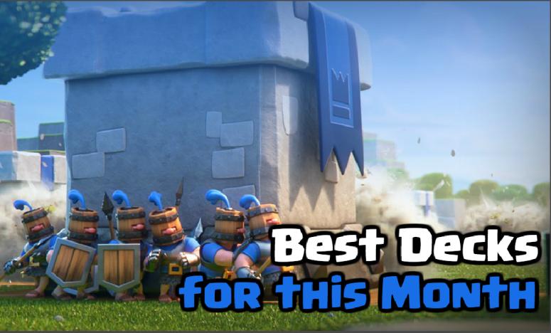 Best Decks Clash Royale September 2018