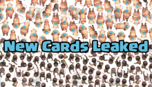 New Cards Leaked Clash Royale