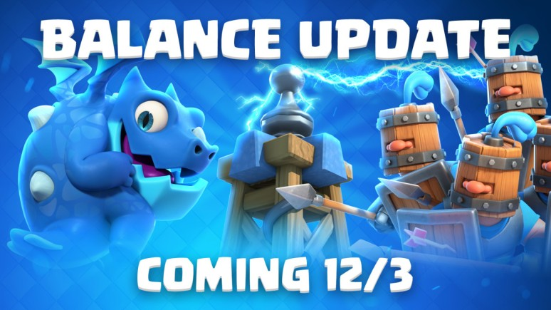 Clash Royale December 2018 Balance Changes Update