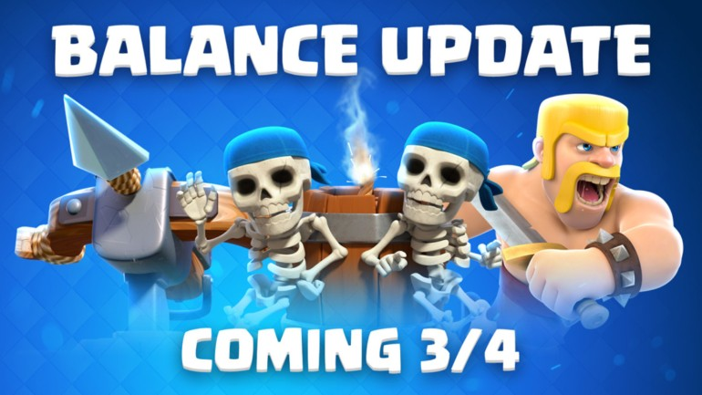 March 2019 Balance Changes Clash Royale