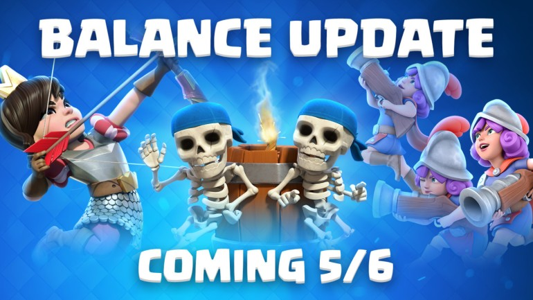 May Balance Changes Clash Royale