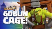 Clash Royale New Card Goblin Cage